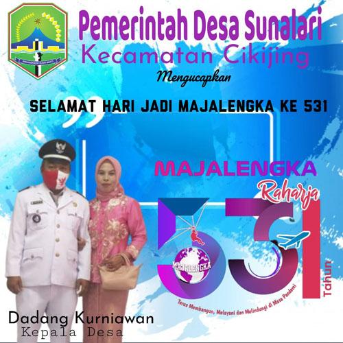 DADANG KURNIAWAN Kepala Desa Sunalari Mengucapkan Selamat Hari Jadi Kabupaten Majalengka Ke 531